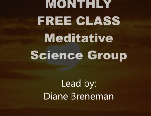 FREE Monthly Class – Meditative Science Group Class